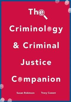 Criminology and Criminal Justice Companion