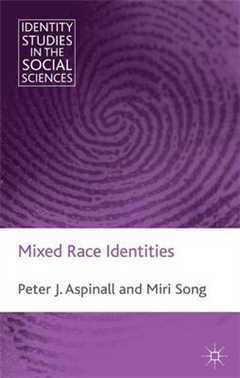Mixed Race Identities