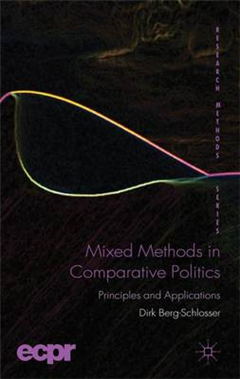 Mixed Methods in Comparative Politics: Principles and Applications