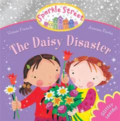 Sparkle Street: The Daisy Disaster