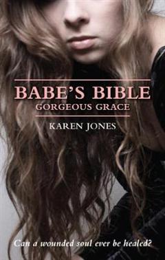 Babe\'s Bible: Gorgeous Grace