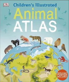 Children's Illustrated Animal Atlas