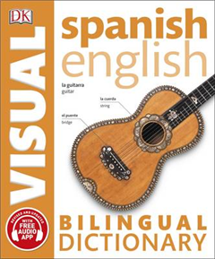 Spanish-English Bilingual Visual Dictionary