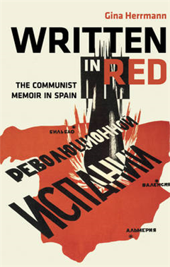 Written in Red: The Communist Memoir in Spain