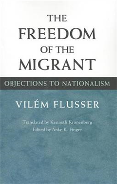 The Freedom of Migrant: OBJECTIONS TO NATIONALISM