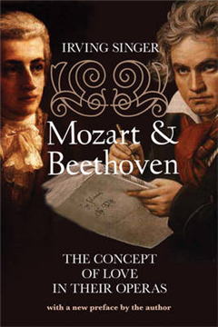 Mozart and Beethoven: The Concept of Love in Their Operas