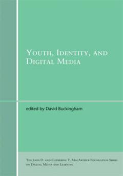 Youth, Identity, and Digital Media