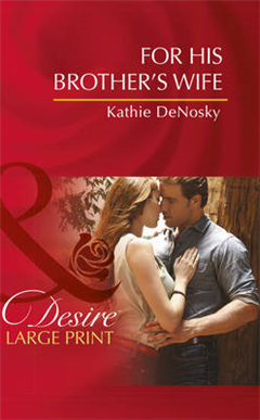 For His Brother\'s Wife