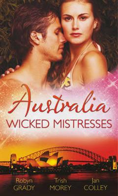 Australia: Wicked Mistresses