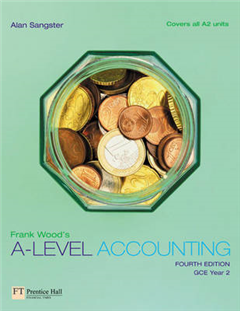 Frank Wood\'s A-Level Accounting