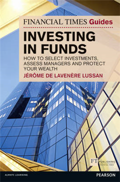 Financial Times Guide to Investing in Funds