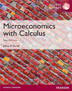 Microeconomics with Calculus, plus MyEconLab with Pearson eText, Global Edition