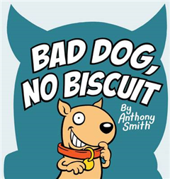 Bad Dog, No Biscuit