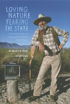 Loving Nature, Fearing the State: Environmentalism and Antigovernment Politics before Reagan