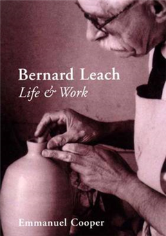 Bernard Leach: Life and Work