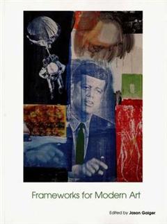 Frameworks for Modern Art