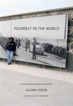 Yourself in the World: Selected Writings and Interviews