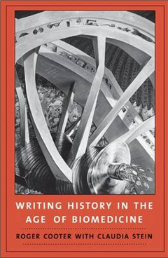 Writing History in the Age of Biomedicine