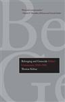 Belonging and Genocide: Hitler\'s Community, 1918-1945