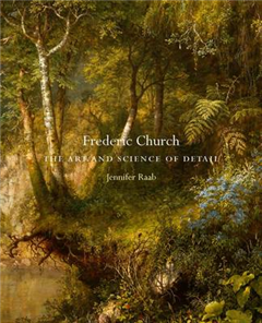 Frederic Church: The Art and Science of Detail