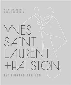 Yves Saint Laurent + Halston: Fashioning the \'70s