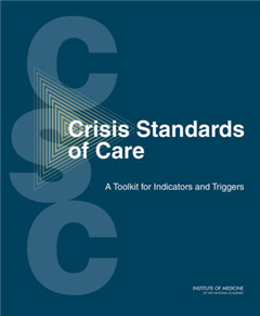 Crisis Standards of Care: A Toolkit for Indicators and Triggers