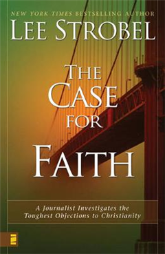 The Case for Faith - 6 Pak: A Journalist Investigates the Toughest Objections to Christianity