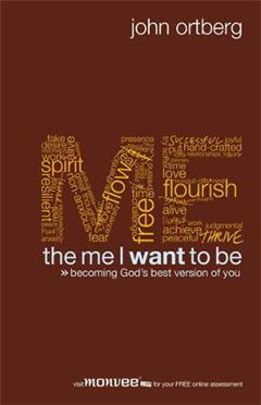 The Me I Want to be: Becoming God\'s Best Version of You
