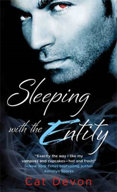 Sleeping with the Entity
