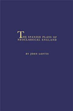 The Spanish Plays of Neoclassical England