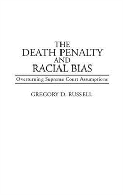 Death Penalty and Racial Bias
