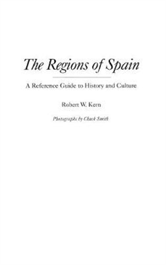 The Regions of Spain: A Reference Guide to History and Culture