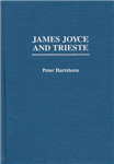 James Joyce and Trieste