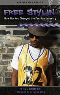 Free Stylin\': How Hip Hop Changed the Fashion Industry