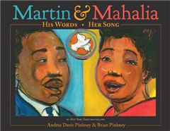 Martin and Mahalia: His Words, Her Song