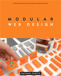 Modular Web Design: Creating Reusable Components for User Experience Design and Documentation