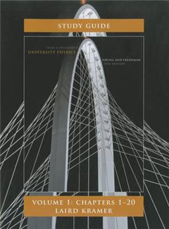 Student Study Guide for University Physics: Volume 1 (Chapters 1-20)