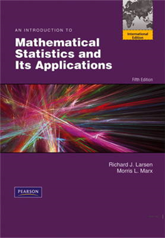 Introduction to Mathematical Statistics and Its Applications: International Edition