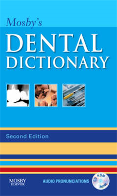Mosby\'s Dental Dictionary