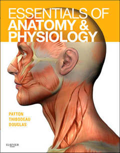 Essentials of Anatomy and Physiology - Text and Anatomy and