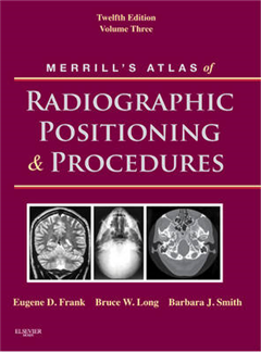 Merrill\'s Atlas of Radiographic Positioning and Procedures: v. 3