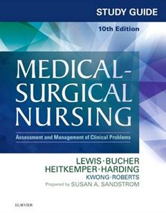Study Guide for Medical-Surgical Nursing