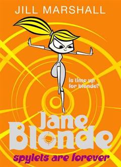 Jane Blonde: Spylets Are Forever