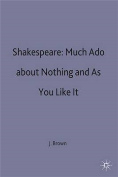 Shakespeare: Much Ado about Nothing and As You Like It