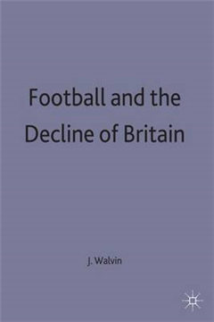 Football and the Decline of Britain
