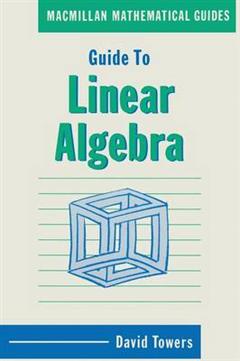Guide to Linear Algebra