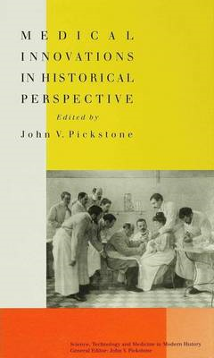 Medical Innovations in Historical Perspective