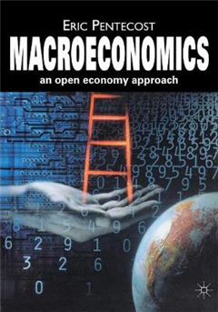 Macroeconomics: An Open Economy Approach
