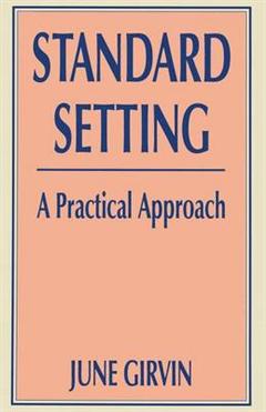 Standard Setting: A Practical Approach