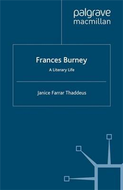 Frances Burney: A Literary Life